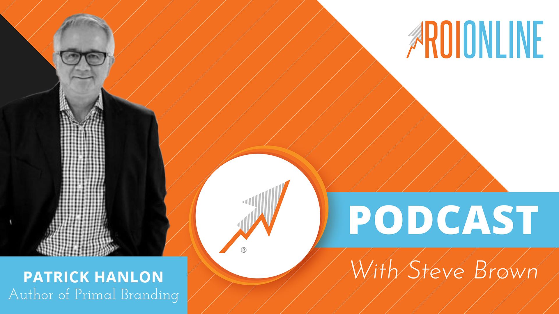ROI Online podcast with Patrick Hanlon
