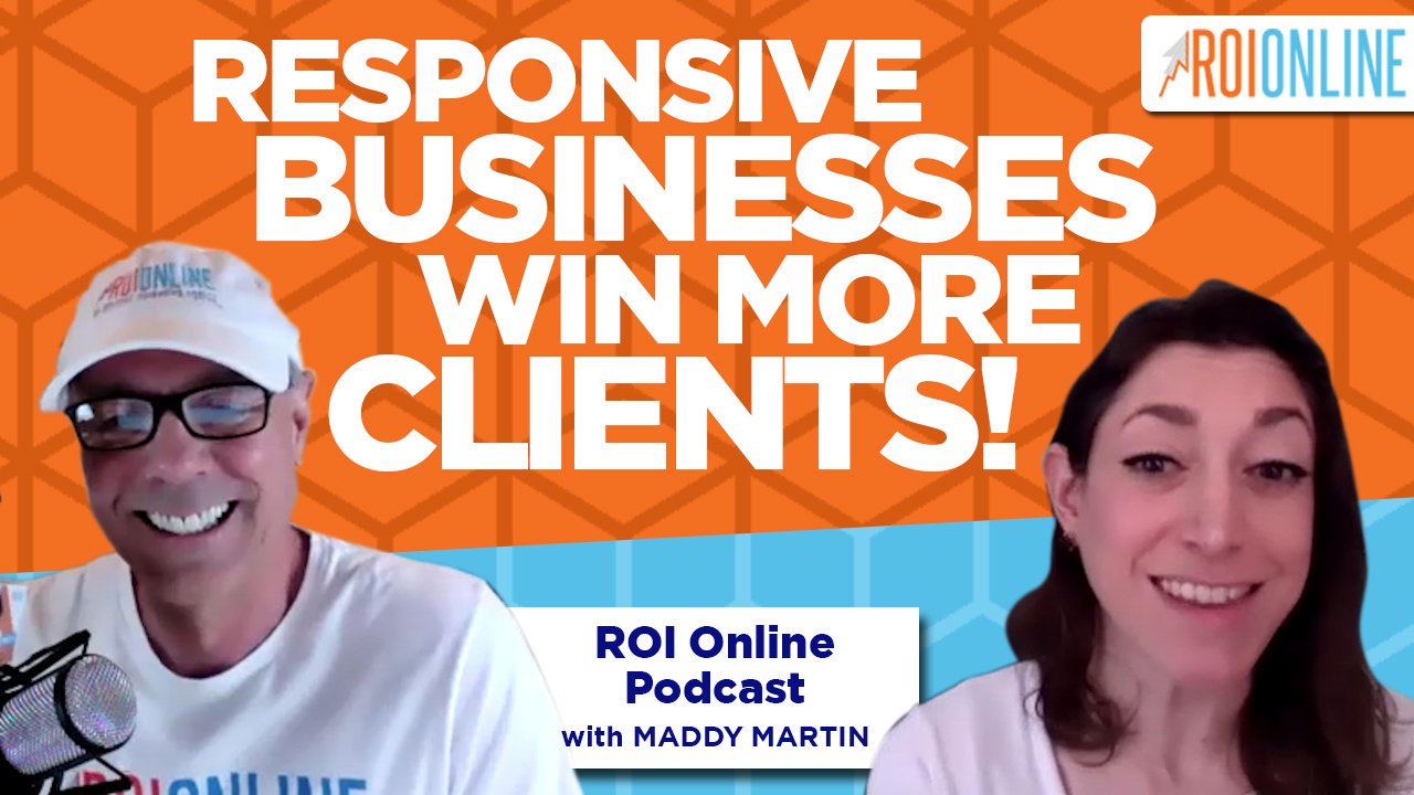 Maddy Martin on Using Digital Marketing to Thrive in Business: The ROI Online Podcast Ep. 90